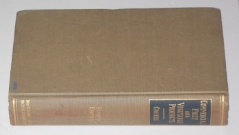 W.V. Cruess: Commercial Fruit and Vegetable Products, Fourth Edition