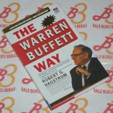 The Warren Buffet Way: Strategi Luar Biasa Sang Investor Legendaris Dunia