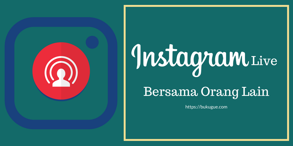 Cara Live Instagram berdua dan menjadikannya Instagram Story setelah selesai