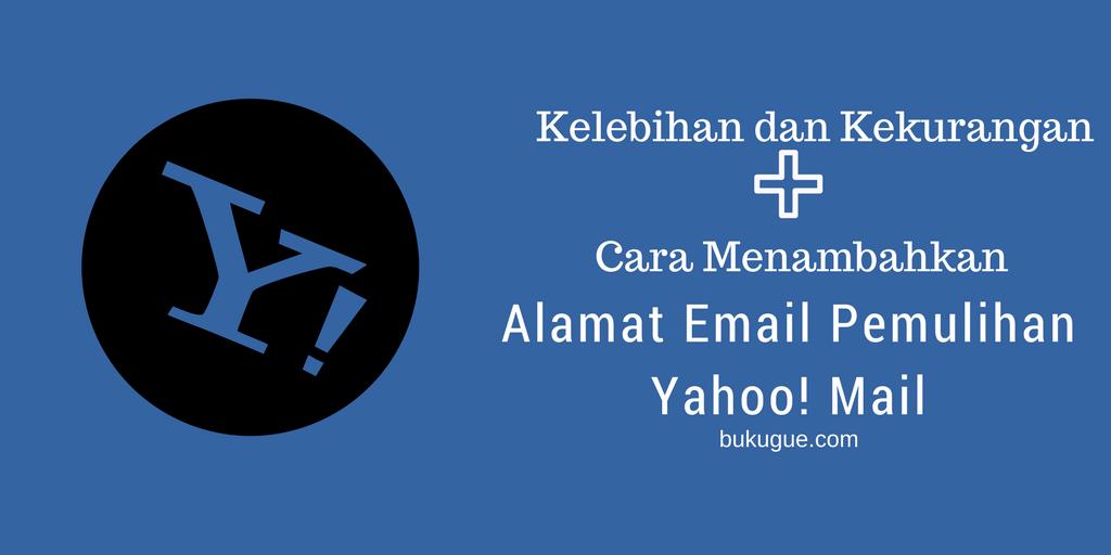 Cara mengamankan akun Yahoo dengan alamat email pemulihan