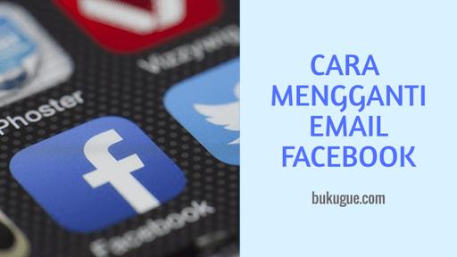 Cara Mengganti atau Menghapus Email Akun Facebook di Android