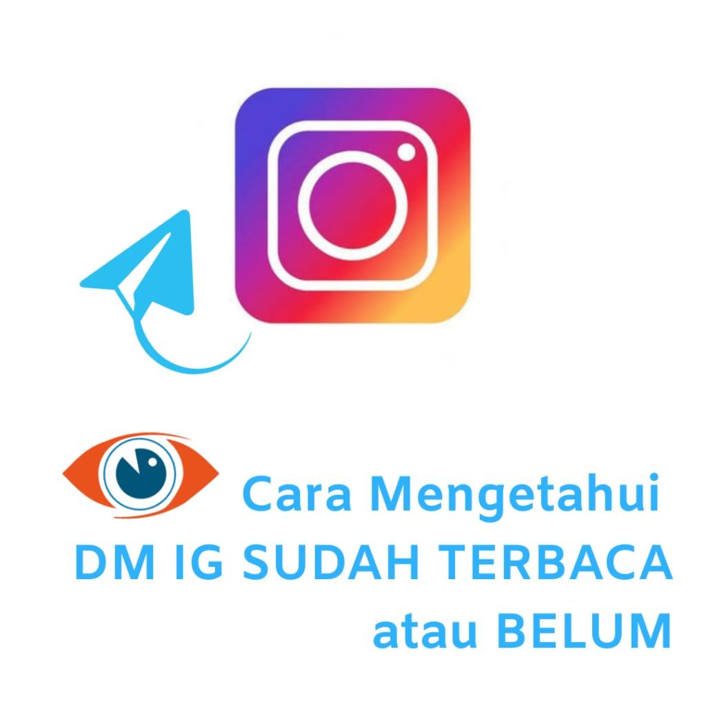 Ini dia tanda DM di Instagram kamu yang sudah di baca