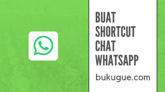 Cara membuat pintasan (shortcut) kontak WhatsApp di ponsel kamu