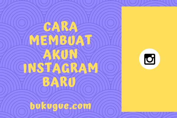 Cara membuat akun instagram baru lewat hp
