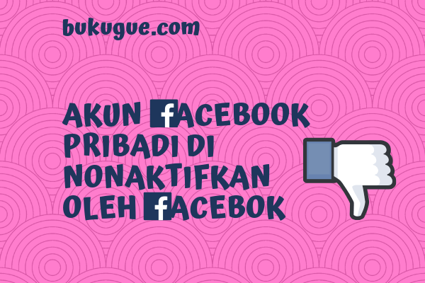 Cara mengaktifkan kembali akun facebook pribadi yang dinonaktifkan