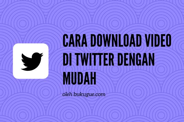 Cara download video di Twitter (dengan atau tanpa aplikasi)
