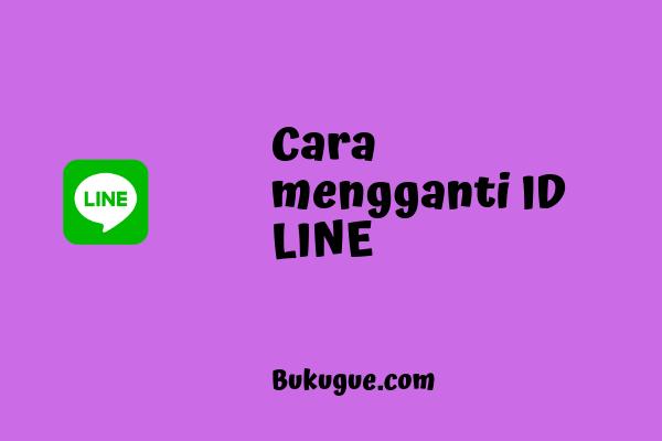 Cara mengganti ID LINE tanpa ganti nomor