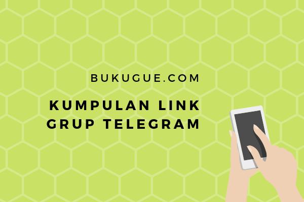 Kumpulan link grup telegram (pendidikan, humor, saham, bisnis, dll)