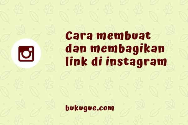 Cara membuat dan memasang link di instagram