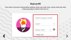 isikan profil baru yang sesuai dengan anak