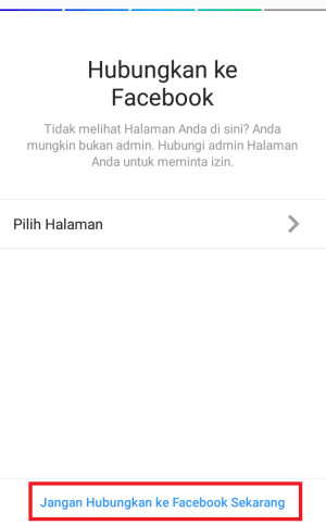 pilih jangan hubungkan ke facebook sekarang