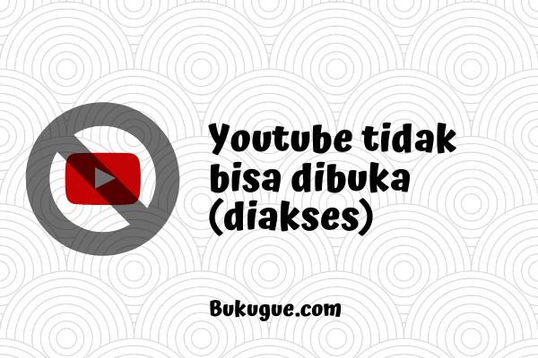 Youtube tidak bisa dibuka? Ini solusinya