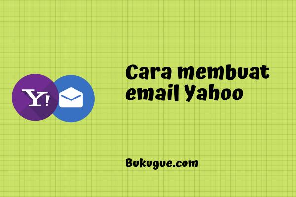 Cara membuat email Yahoo baru