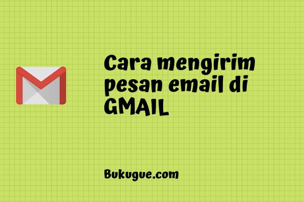 Cara mengirim email GMAIL (lewat HP dan Komputer)
