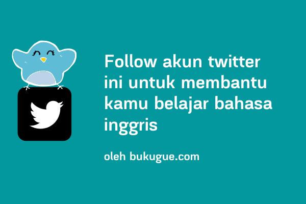 5 rekomendasi akun Twitter untuk belajar bahasa inggris