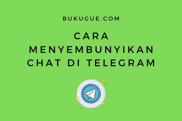 Cara menyembunyikan chat atau obrolan di Telegram