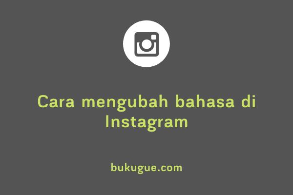 Cara mengganti bahasa di Instagram