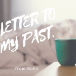 A Letter To My Past