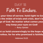 Faith To Endure.