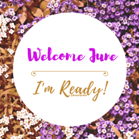 Welcome JUNE - I'm ready!