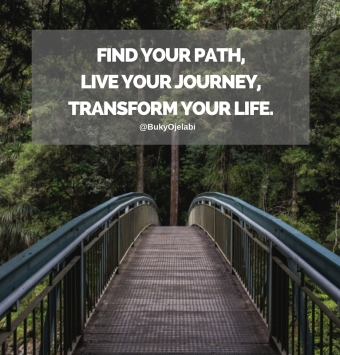 Find your path, Live your journey, Transform your Life.