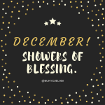 A Prayer For December: Showers of Blessing.