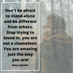 QOTD: Stop Trying To Blend In, You Are Not A Chameleon.