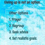 Giving Up Is Not An Option!