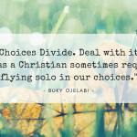 Choices Divide