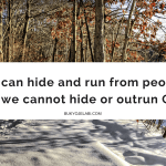 It's Time To Come Out From Hiding.