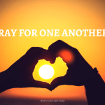 Pray For One Another.