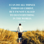 You Are Not Called To Do Everything.