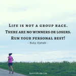 Life Is Not A Group Race.