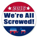 We're All Screwed 2016