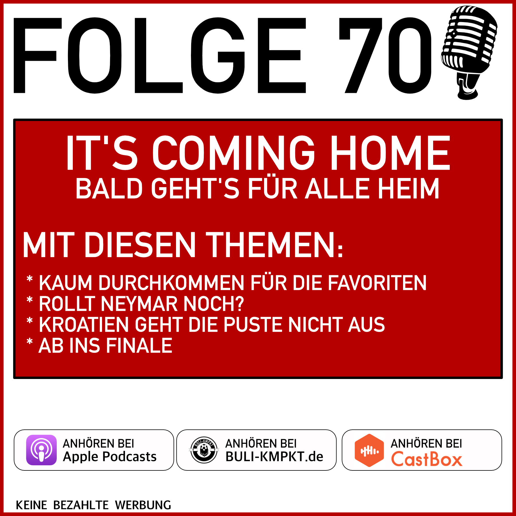 FOLGE 70 – IT'S COMING HOME