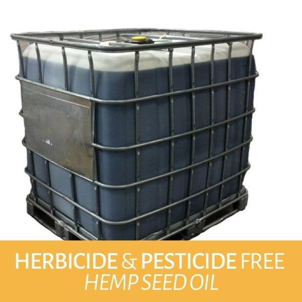 Conventional Hemp Seeds oil - 1000 liter tote | Herbicide & Pesticide FREE
