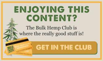 Join the Bulk Hemp Warehouse Club!