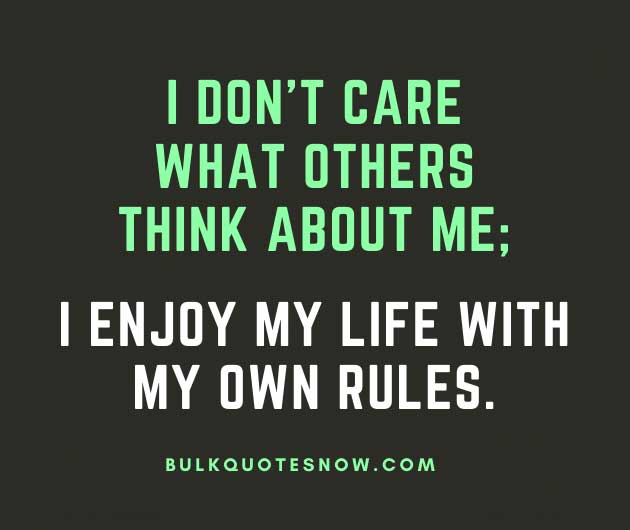 i don't care what people say about me