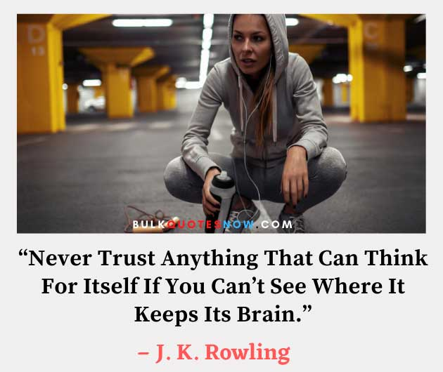 trust gets you killed quote