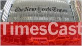 TimesCast: In the heart of The New York Times 1 image