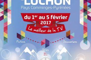 Festival des Créations Télévisuelles de Luchon 2017 affiche