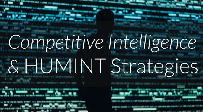 No Stone Unturned: Leveraging HUMINT Insights