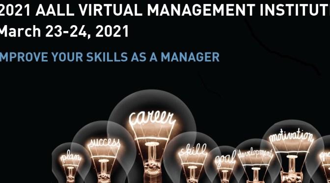 Grantee Report: AALL Management Institute