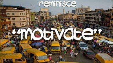 Photo of Music: Saka Private Ft. Reminisce – Motivate