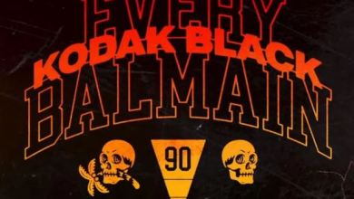 Photo of Music: Kodak Black – Every Balmain