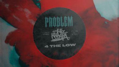 Photo of Music: Problem & Wiz Khalifa – 4 THE LOW
