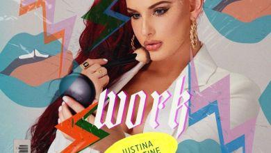 Photo of Music: Justina Valentine – WORK