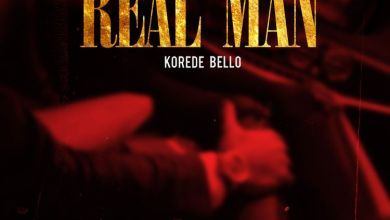 Photo of VIDEO: Korede Bello – Real Man