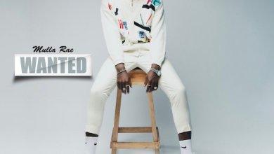 Photo of Music: Mulla Rae – Wanted