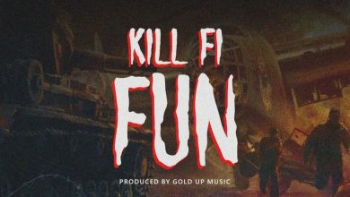 Photo of Music: SHATTA WALE – Kill Fi Fun